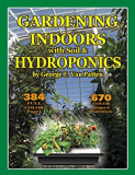 Gardening Indoors with Soil and Hydroponics By George F. Van Patten